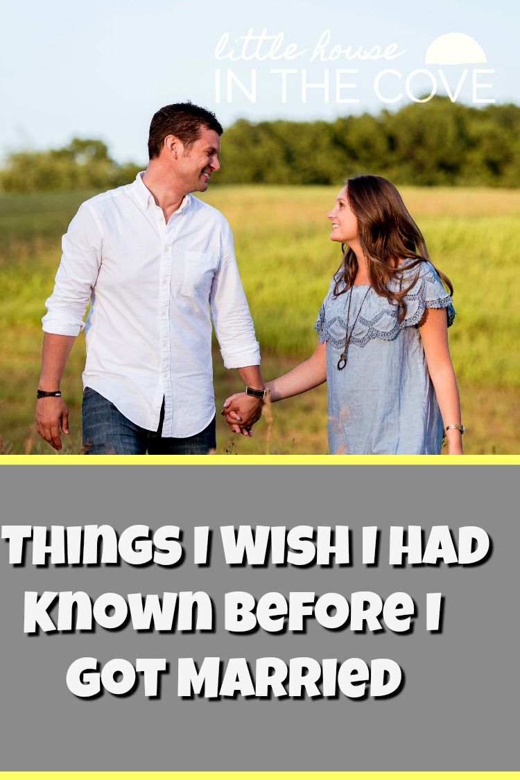 Before I got married there are some things I wish I had known. So today I am saving you from having to learn them for yourself.