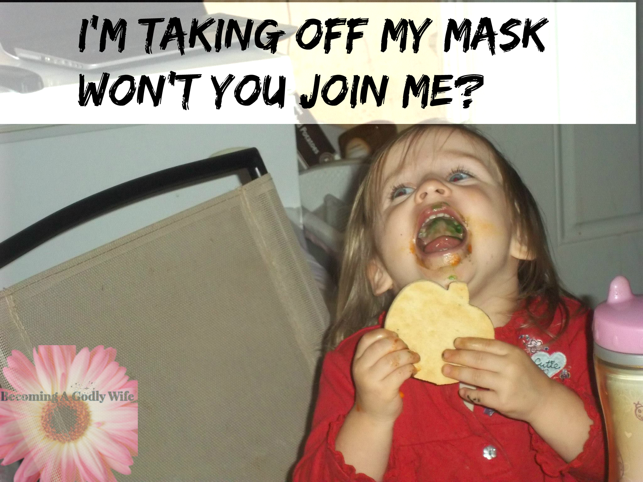 Taking Off My Mask