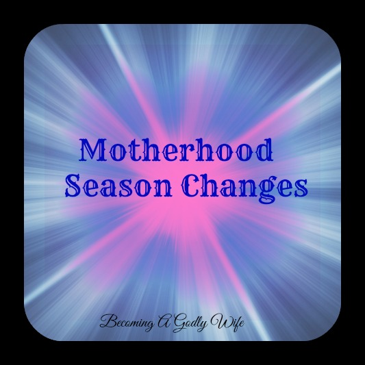 Motherhood Season Changes