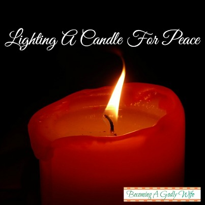 Lighting A Candle For Peace & Salt & Light Link Up #40
