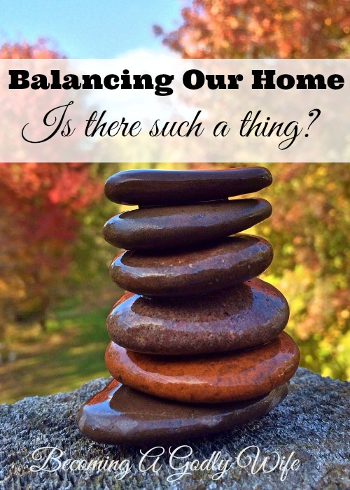 Balancing Our Home Is There Such A Thing?