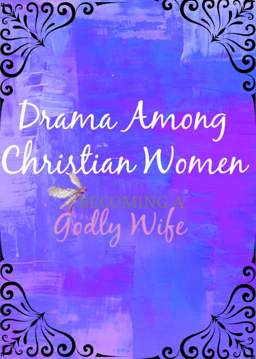 Drama Among Christian Women