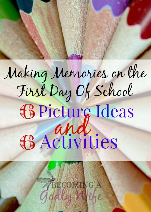Making Memories on the First Day Of School