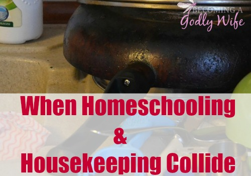 When Homeschooling and Housekeeping Collide