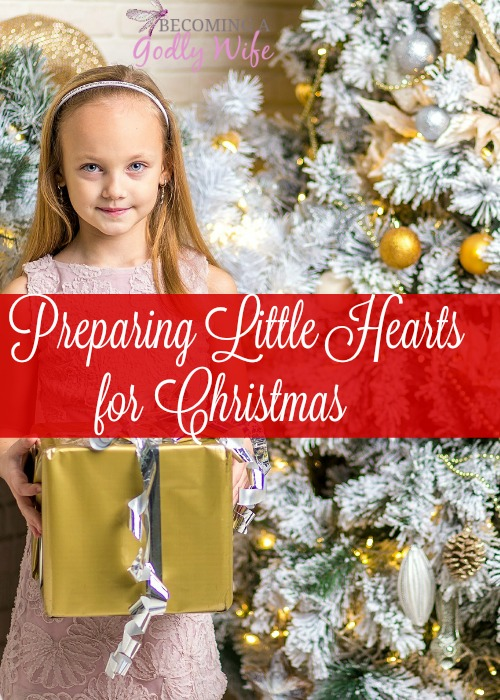 Preparing Little Hearts for Christmas