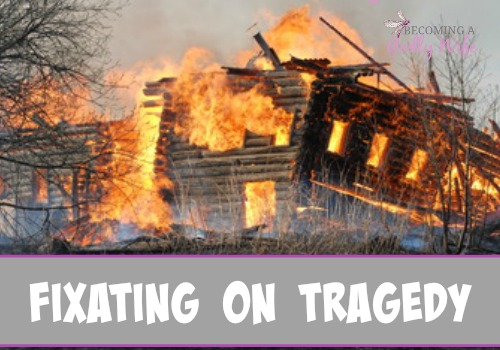 Fixating on Tragedy