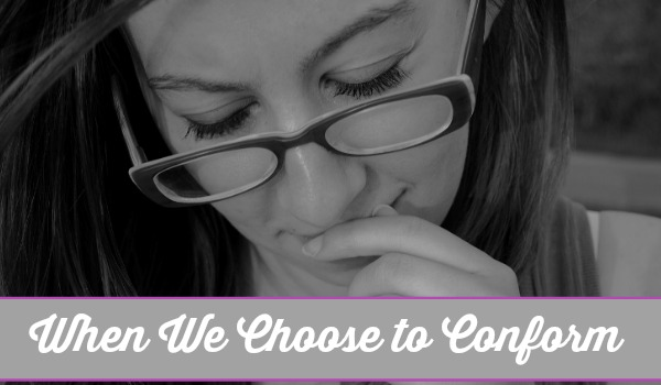 When We Choose to Conform