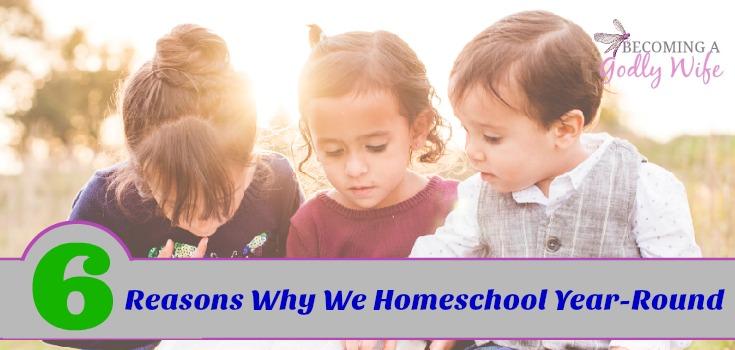 Yes, We Homeschool Year-Round