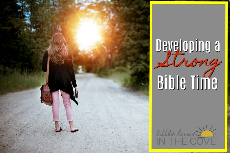 Developing a Strong Bible Time