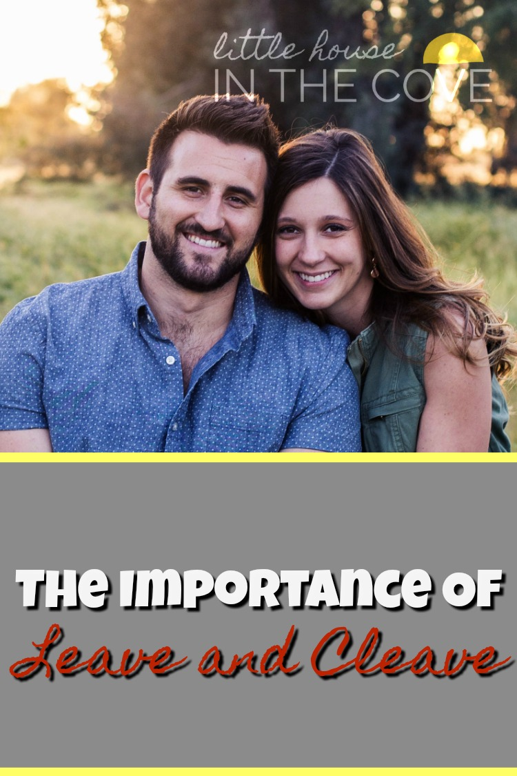 The leave and cleave concept seems to be something that has been forgotten in today's marriages. Here are some practical ways to bring it back.