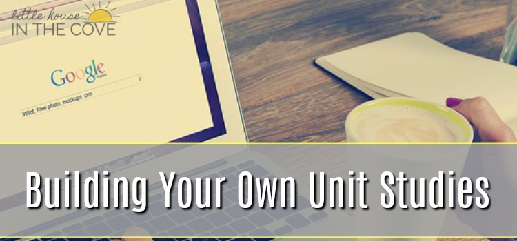 Building Your Own Unit Studies